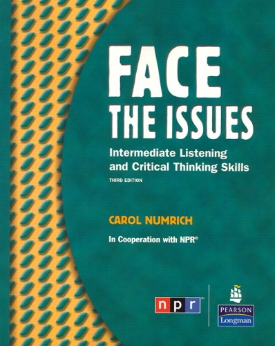 9780131992184: Face the Issues: Intermediate Listening and Critical Thinking Skills