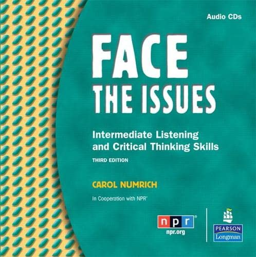 9780131992207: Face the Issues: Intermediate Listening and Critical Skills, Classroom Audio CDs