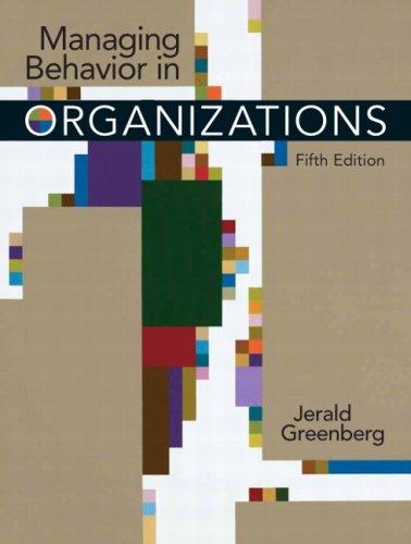 9780131992382: Managing Behavior in Organizations (5th Edition)