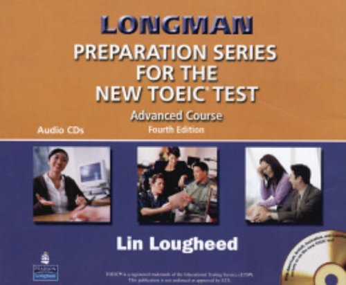 9780131993082: Longman Preparation Series for the New TOEIC Test: Advanced Course (with Answer Key), with Audio CD and Audioscript Complete Audio Program (Audio CDs)