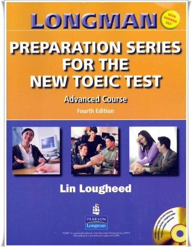 9780131993105: Longman Preparation Series for the New TOEIC Test: Advanced Course (with Answer Key), with Audio CD and Audioscript