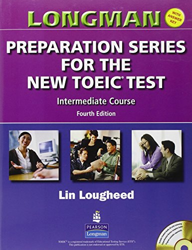 9780131993143: Longman Preparation Series for the New TOEIC Test: Intermediate Course (with Answer Key), with Audio CD and Audioscript