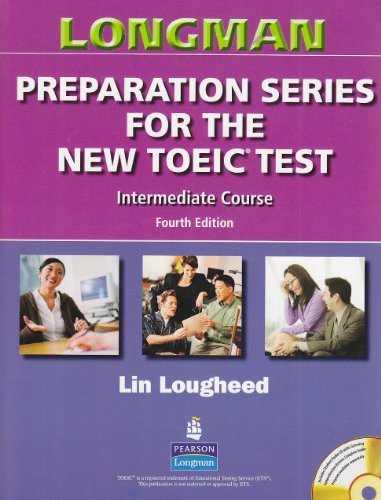 9780131993150: Longman Preparation Series for the New TOEIC Test: Intermediate Course (without Answer Key), with Audio CD and Audioscript