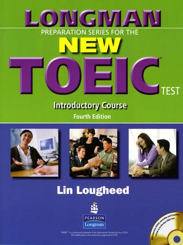 9780131993204: Longman Preparation Series for the New TOEIC Test: Introductory Course (without Answer Key), with Audio CD and Audioscript