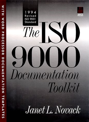 9780131993730: ISO 9000 Documentation Toolkit: 1994 Revised ISO 9001 Standard, The (Bk/Disk)