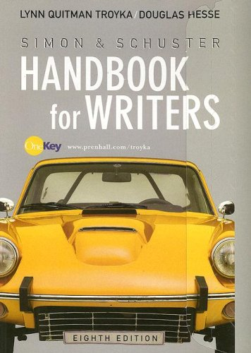 Simon and Schuster Handbook for Writers: Lynn Q. Troyka,