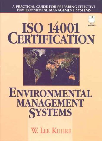 9780131994072: ISO 14001 Certification - Environmental Management Systems: A Practical Guide for Preparing Effective Environmental Management Systems