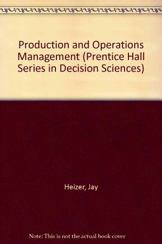 9780131994232: Production and Operations Management: Strategic and Tactical Decisions (Prentice Hall Series in Decision Sciences)