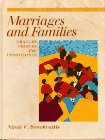 9780131995482: Marriages and Families: Changes, Choices, and Constraints