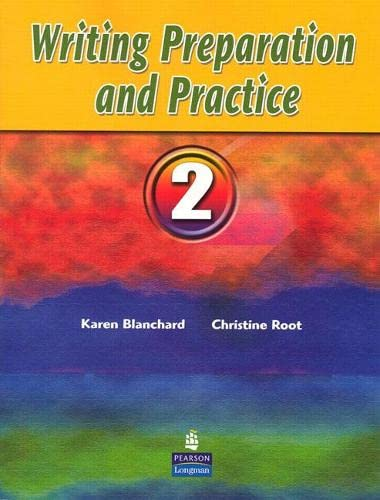 9780131995567: Writing Preparation and Practice 2