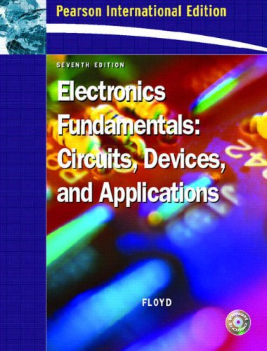 9780131995857: Electronics Fundamentals: Circuits, Devices and Applications
