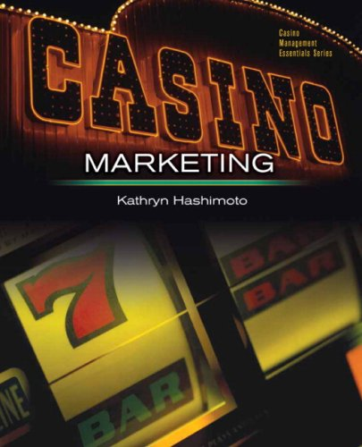 9780131996144: Casino Marketing: Theories and Applications