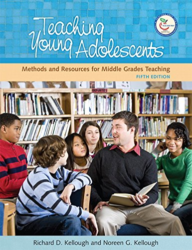 9780131996175: Teaching Young Adolescents: A Guide to Methods and Resources for Middle School Teaching (5th Edition)