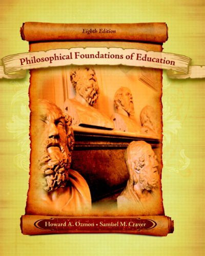 9780131996250: Philosophical Foundations of Education (8th Edition)