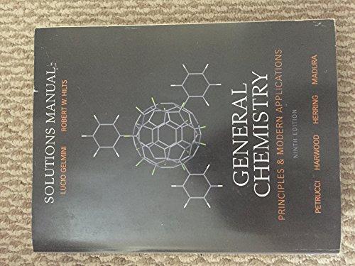 General Chemistry: Principles & Modern Applications -: Petrucci, Harwood, Herring,