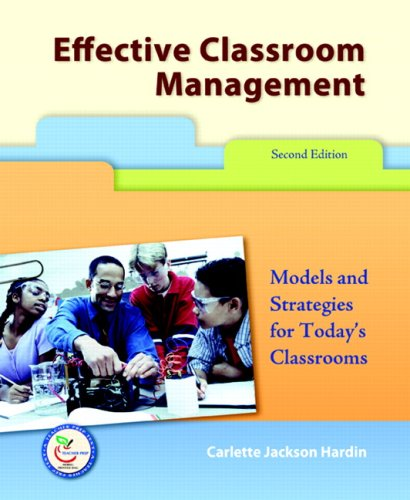 9780131998087: Effective Classroom Management: Models for Strategies for Today's Classrooms: Models and Strategies for Today's Classrooms