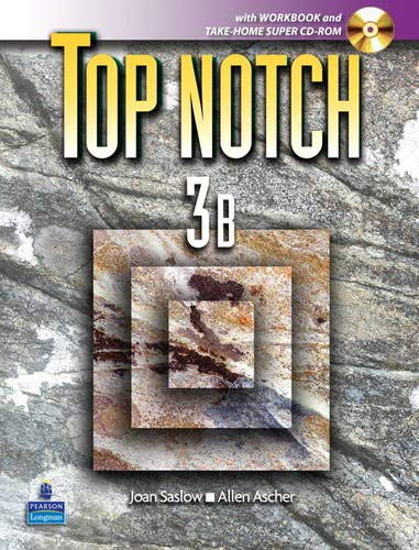 Top Notch 3 with Super CD-ROM Split: Saslow, Joan M.,