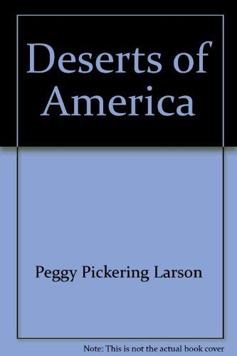 9780131998513: Deserts of America ([Prentice-Hall Series in Nature and Natural History])