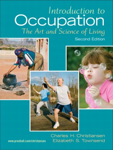 9780131999428: Introduction to Occupation: The Art of Science and Living