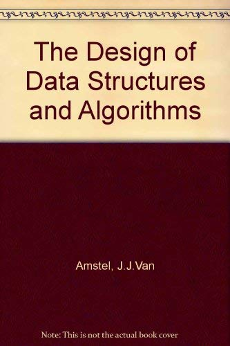 9780131999442: The Design of Data Structures and Algorithms
