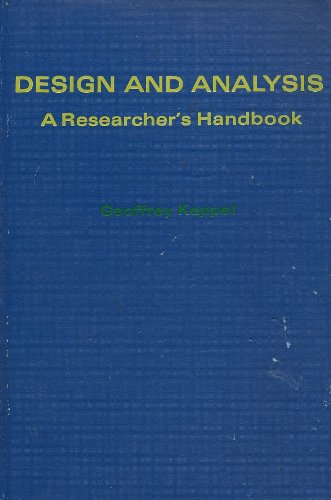 9780132000307: Design and analysis: A researcher's handbook (Prentice-Hall series in experimental psychology)