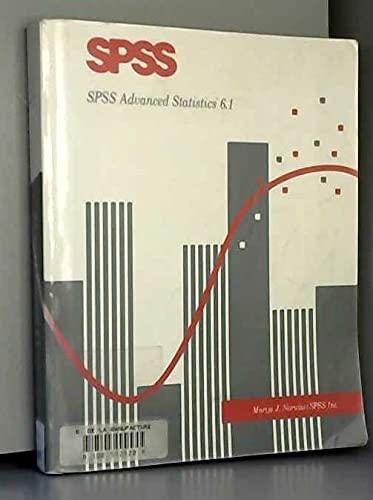 SPSS Advanced Statistics 6.1: Norusis, Marija J.