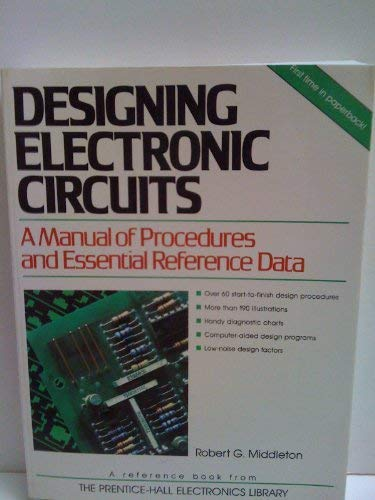 9780132001229: Designing Electronic Circuits: A Manual of Procedures and Essential Reference Data