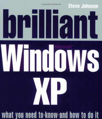 9780132001359: Brilliant Microsoft Windows XP