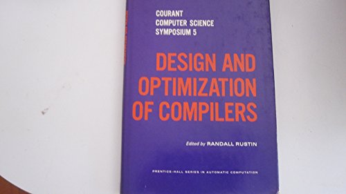 9780132002042: Design and Optimization of Compilers (Prentice-Hall Series in Automatic Computation)