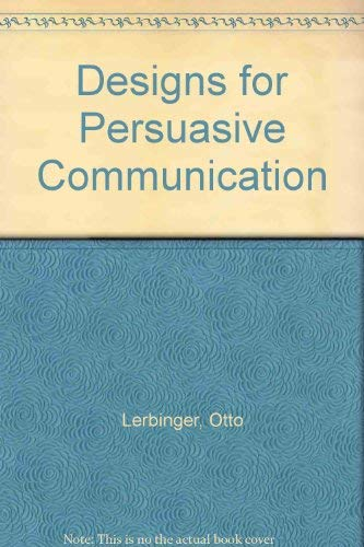 9780132002127: Designs for Persuasive Communication (Prentice-Hall speech communication series)