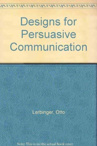 9780132002127: Designs for Persuasive Communication (Prentice-Hall speech communication series)