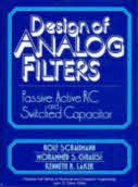 Design of Analog Filters: Passive, Active Rc and Switched Capacitor (Prentice-Hall Series in ...
