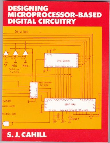 9780132006019: Designing Microprocessor-based Digital Circuitry