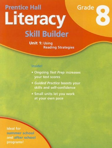 9780132007085: STUDENT WORKBOOK FOR LITERACY SKILL BUILDER GRADE 8 UNIT 1 USING READING STRATEGIES