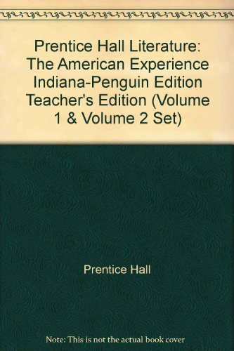 Prentice Hall Literature: The American Experience Indiana-Penguin