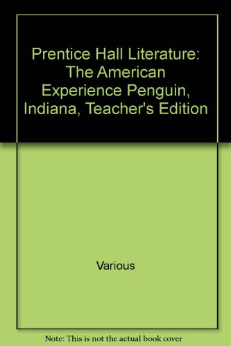 Prentice Hall Literature The American Experience Volume 2 Teacher's Edition Indiana