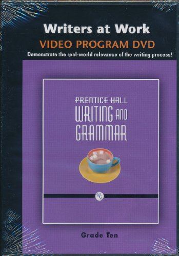 9780132009508: WRITING AND GRAMMAR WRITERS AT WORK DVD 2008 GR10