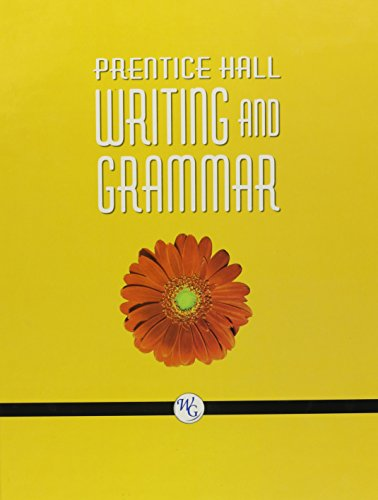 9780132009607: WRITING AND GRAMMAR STUDENT EDITION GRADE 6 TEXTBOOK 8TH EDITION 2008C