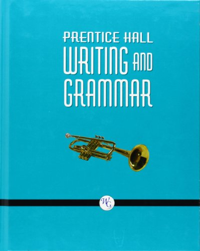 9780132009638: WRITING AND GRAMMAR STUDENT EDITION GRADE 9 TEXTBOOK 2008C