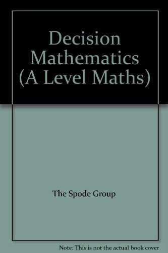 9780132009737: Decision Mathematics (A Level Maths)