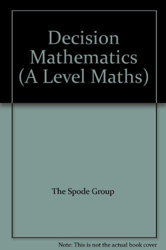 9780132009737: Decision Mathematics (A Level Maths)