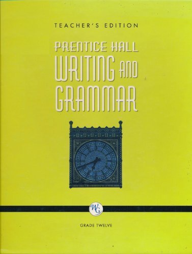 9780132009768: Prentice Hall Writing and Grammar, Grade 12 Teacher's Edition