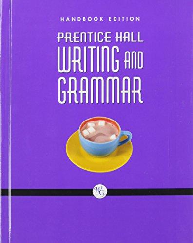 9780132010016: PRENTICE HALL WRITING AND GRAMMAR HANDBOOK GRADE 10 2008C