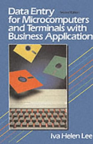 9780132011389: Data Entry for Microcomputers and Terminals with Business Applications (2nd Edition)