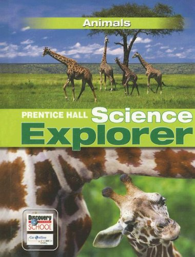 9780132011440: SCIENCE EXPLORER ANIMALS STUDENT EDITION 2007