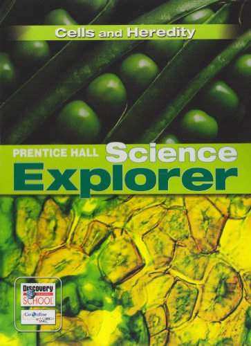 9780132011457: SCIENCE EXPLORER CELLS AND HEREDITY STUDENT EDITION 2007