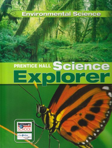 9780132011488: SCIENCE EXPLORER ENVIRONMENTAL SCIENCE STUDENT EDITION 2007C