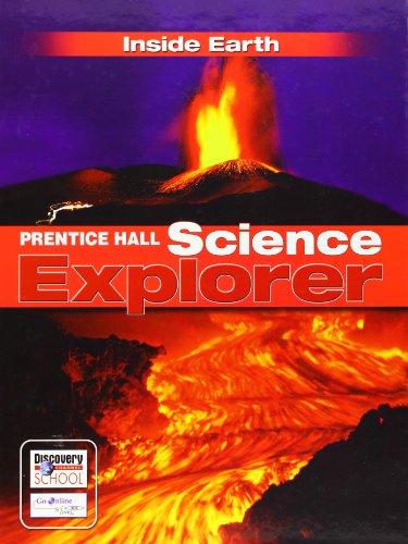 Prentice Hall Science Explorer: Inside Earth: Michael J. Padilla,