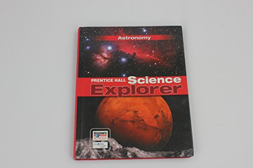 9780132011549: SCIENCE EXPLORER ASTRONOMY STUDENT EDITION 2007C