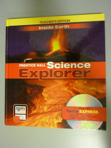 9780132011679: Inside Earth, Teacher's Edition (Prentice Hall Science Explorer)